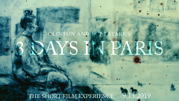 3 Days in Paris Countdown 1 - The Short Film Experience by Clinton and Loni Stark
