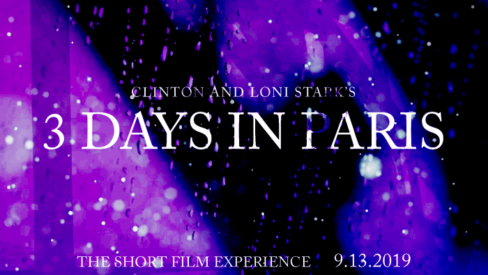 3 Days in Paris Countdown 2 - The Short Film Experience by Clinton and Loni Stark