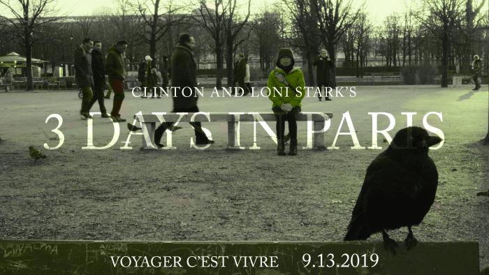 3 Days in Paris Countdown 8 - A Sh - Voyager C'est Vivre by Clinton and Loni Stark